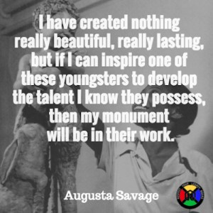 Augusta Savage Quote - Monument