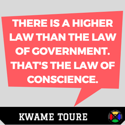 Kwame Toure Quote - Law