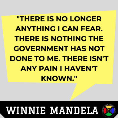 Winnie Mandela Quote - Fear
