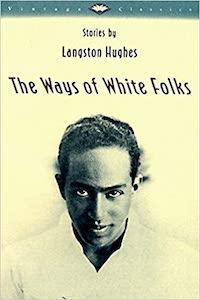 The Ways of White Folks - Langston Hughes