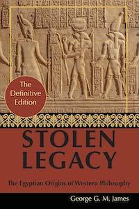 Stolen Legacy - George G M James
