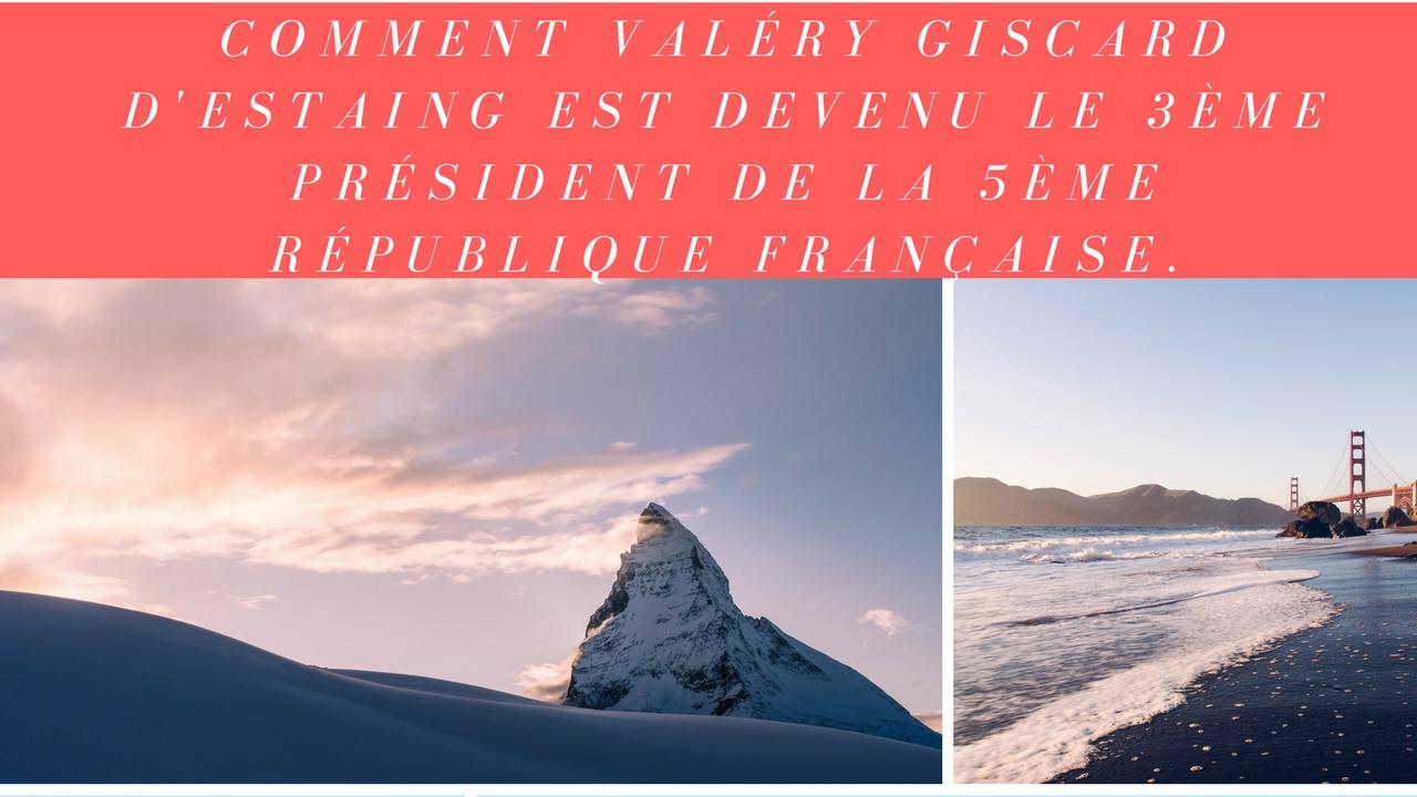1974 Valéry Giscard d'Estaing devient le 3ème président de la 5ème république Française