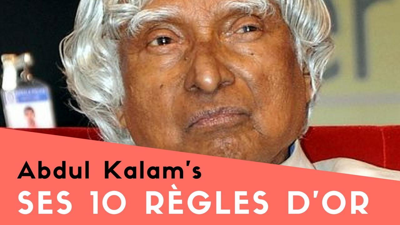Les 10 règles d'Or de Abdul Kalam
