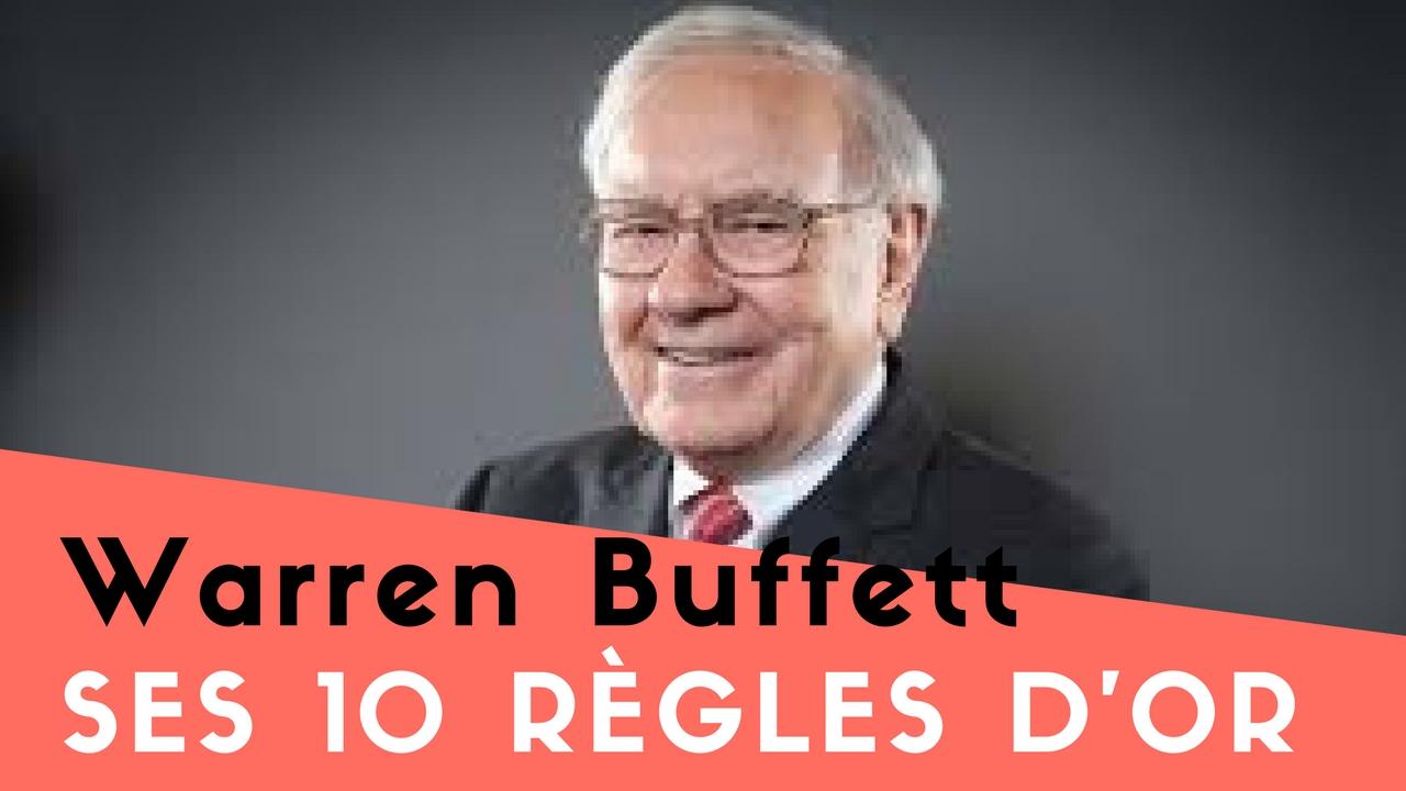 Les 10 règles d'Or de Warren Buffett