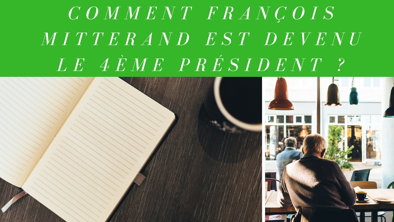 1981 – François Mitterrand devient le 4ème président de la 5ème république