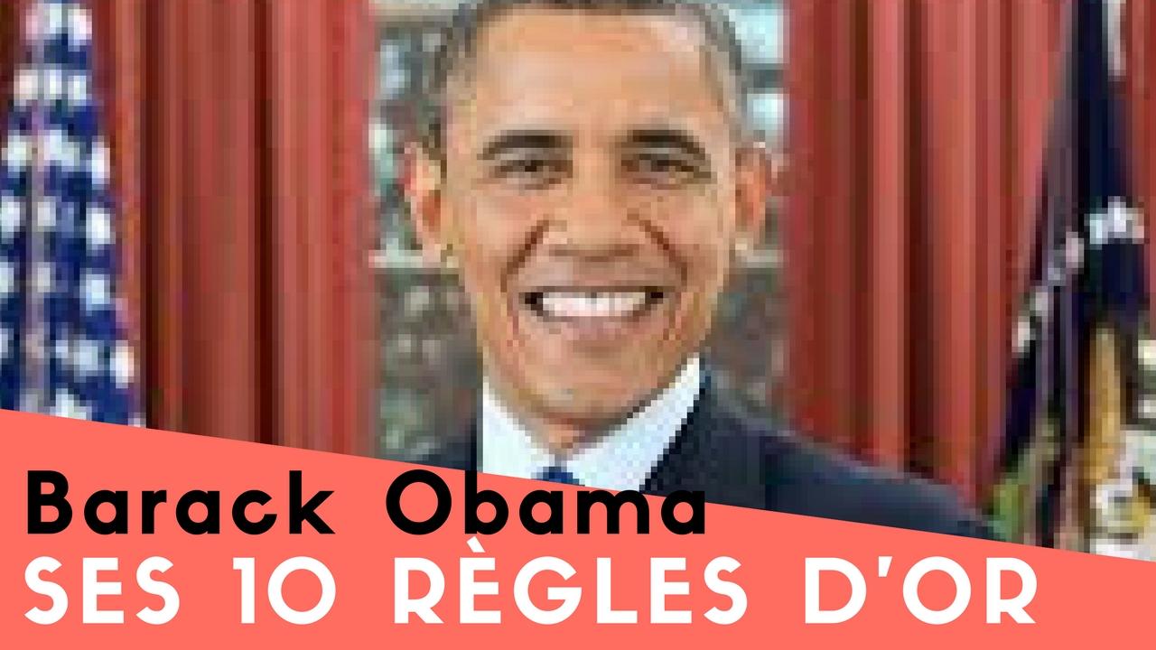 Barack Obama – Ses 10 règles d'Or