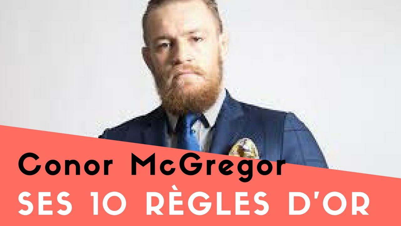 Les 10 règles d'Or de Conor McGregor