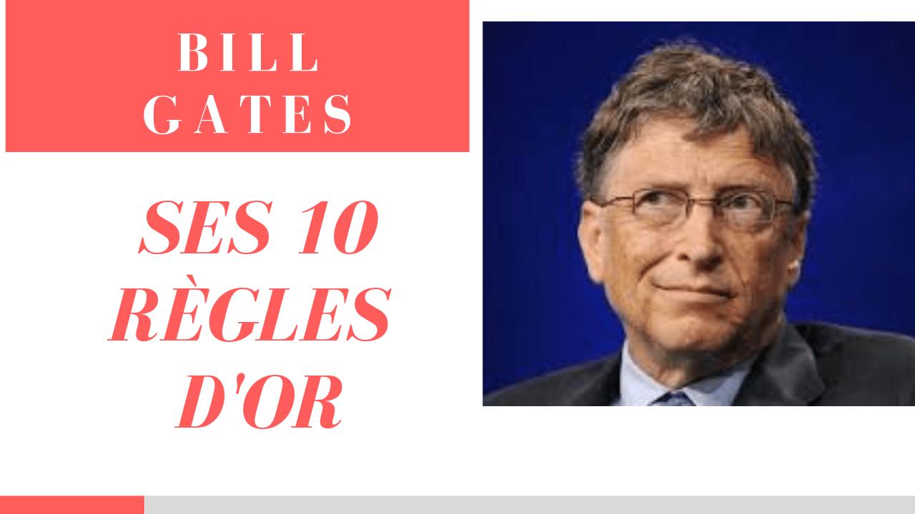 BILLS GATES – Ses conseils
