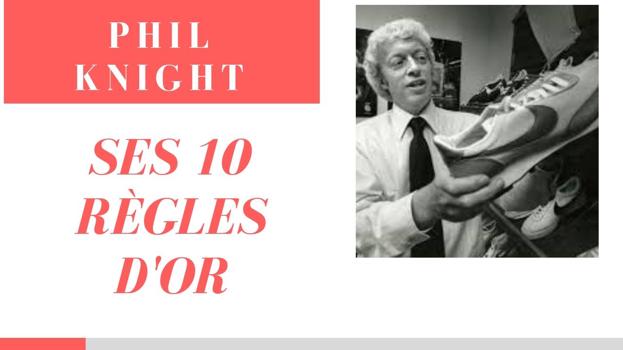 PHIL KNIGHT – Ses 10 règles d'Or en français