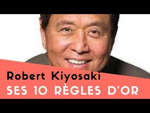 Les 10 règles d'Or MÉCONNUES de Robert T Kiyosaki