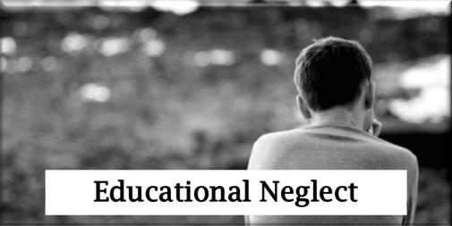 Educational Neglect