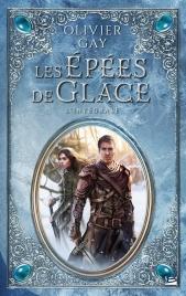 Les Épées de glace - L'Intégrale