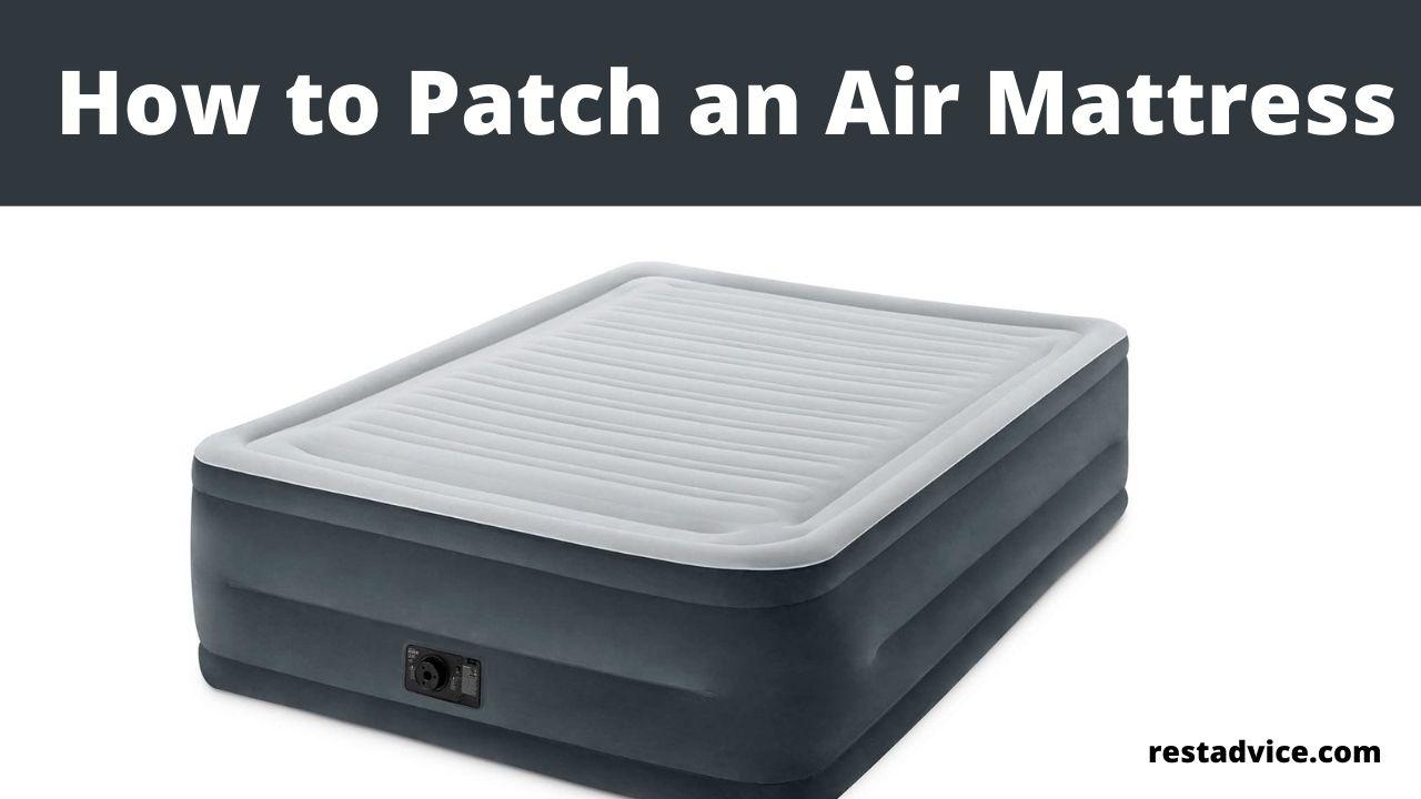 How to Patch an Air Mattress