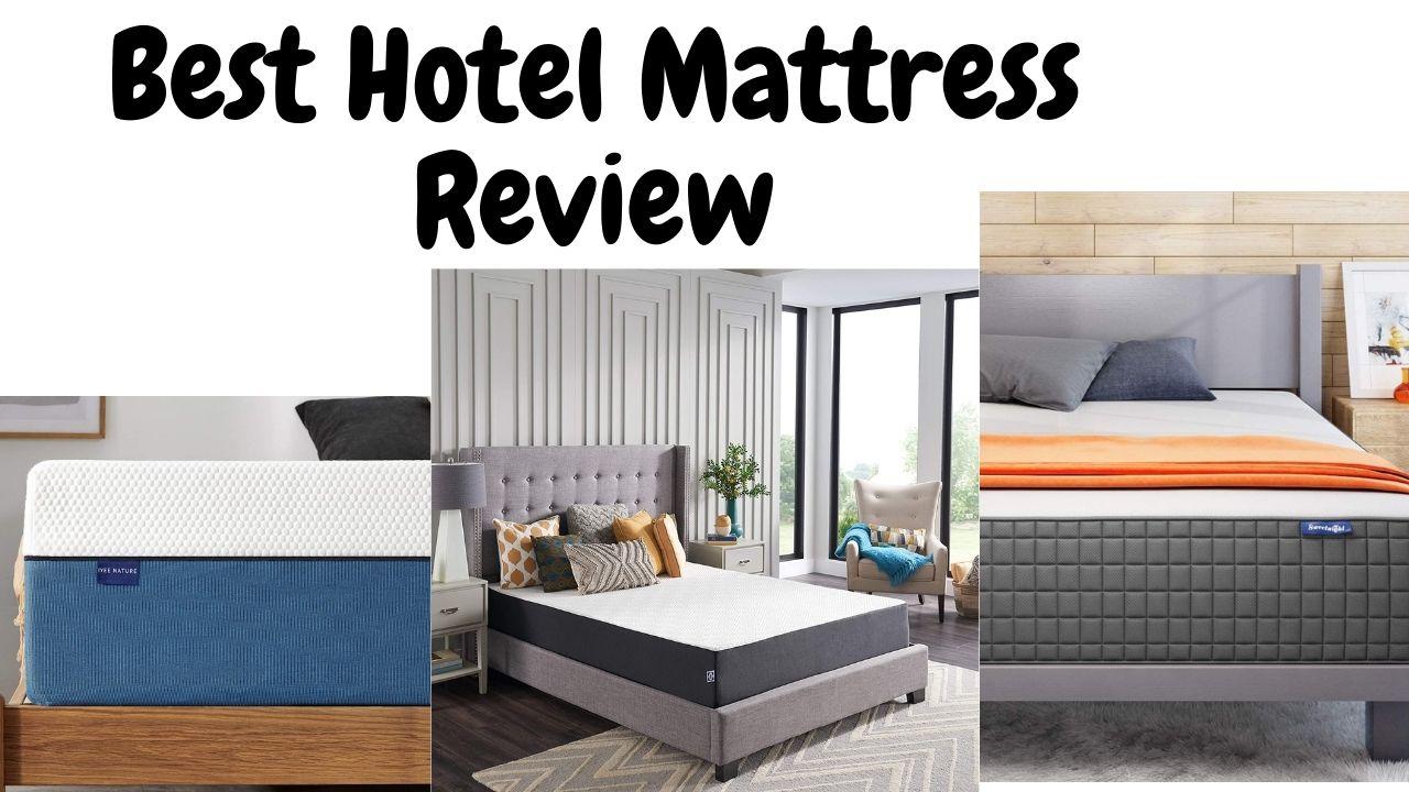 Best Hotel Mattress