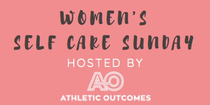 Womens Self Care Sunday • Aug 19, 2018