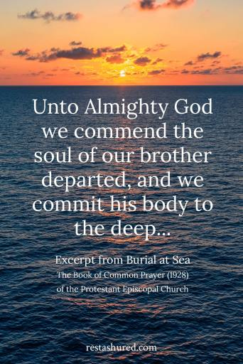 Excerpt from Burial at Sea prayer from The Book of Common Prayer (1928) of the Protestant Episcopal Church