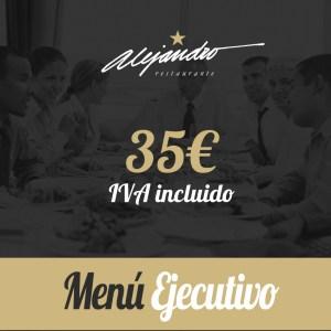 menú ejecutivo 35 euros Restaurante Alejandro
