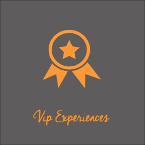 Vip experiences