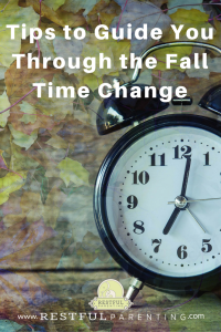 Tips To Guide You Through the Fall Time Change for your Child's Sleep