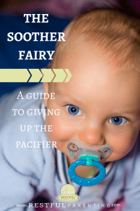 The Soother Fairy: A guide to giving up the pacifier.