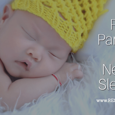 Restful Parenting's Top Newborn Sleep Tips
