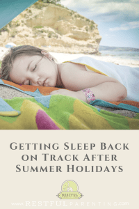 Getting Sleep Back on Track After the Summer Holidays
