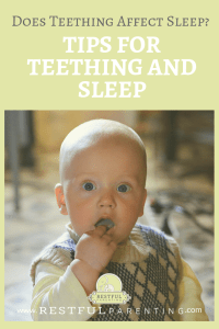 Does Teething Affect Sleep?-Tips for Teething and Sleep on our blog: www.RestfulParenting.com