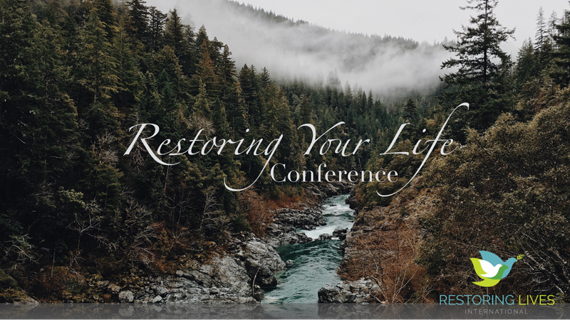 Restoring Your Life Conference – Hamilton, OH