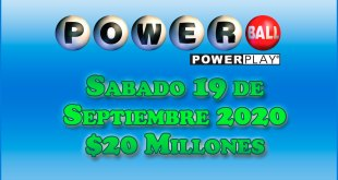 Resultados Powerball 19 de Septiembre del 2020 $20 Millones de dolares