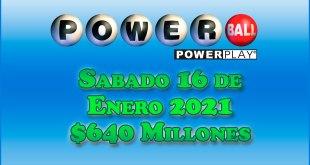 Resultados Powerball 16 de Enero del 2021 $640 Millones de dolares