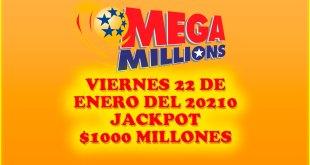 Resultados Mega Millions 22 de Enero del 2021 $1000 Millones de dolares