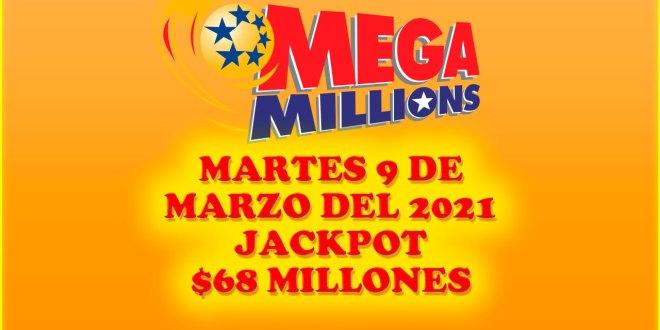Resultados Mega Millions 9 de Marzo del 2021 $68 Millones de dolares