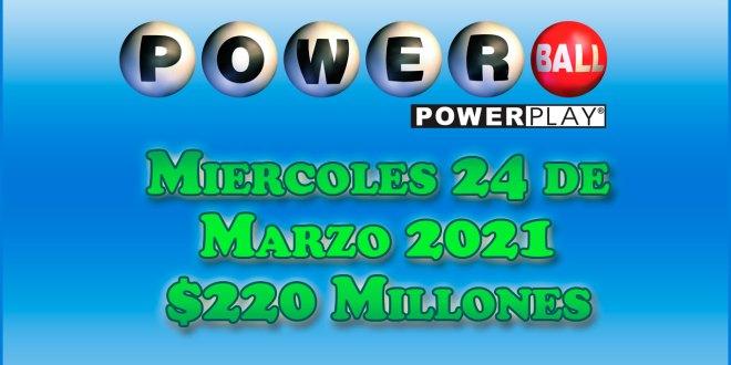 Resultados Powerball 24 de Marzo del 2021 $220 Millones de dolares