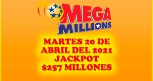 Resultados Mega Millions 20 de Abril del 2021 $257 Millones de dolares