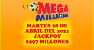 Resultados Mega Millions 27 de Abril del 2021 $297 Millones de dolares