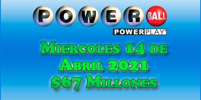 Resultados Powerball 14 de Abril del 2021 $67 Millones de dolares