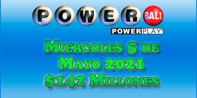 Resultados Powerball 5 de Mayo del 2021 $142 Millones de dolares