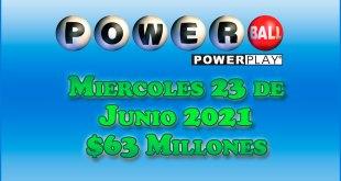 Resultados Powerball 23 de Junio del 2021 $63 Millones de dolares