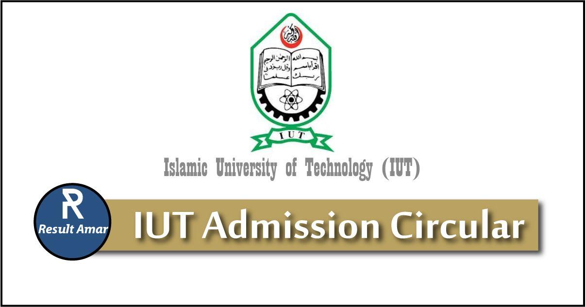 IUT Admission Circular 2019