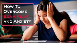 How To Overcome Exam Fear and Anxiety