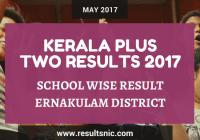 Kerala Plus Two Result 2017 School Wise Result Ernakulam District