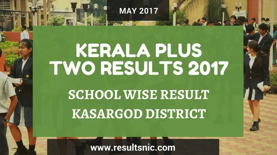 Kerala Plus Two Result 2017 School Wise Result Kasargod District