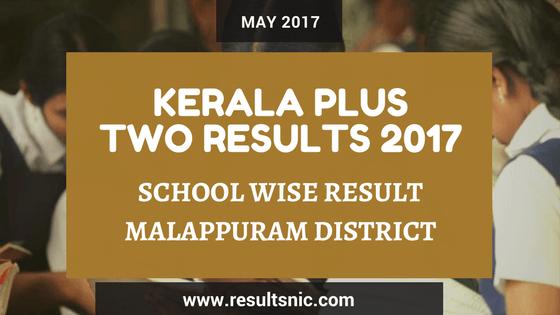 Kerala Plus Two Result 2017 School Wise Result Malappuram District
