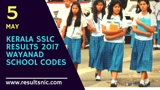 Kerala SSLC Results 2017 School Wise results Wayanad District