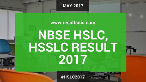 NBSE HSLC, HSSLC Result 2017