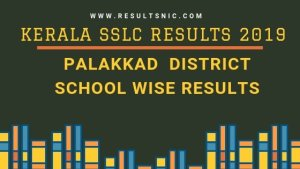 Kerala SSLC School Wise results Palakkad District 2019