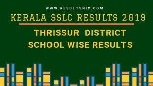 Kerala SSLC School Wise results Thrissur District 2019