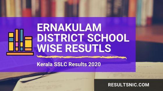 Kerala SSLC School Wise results Ernakulam District 2020
