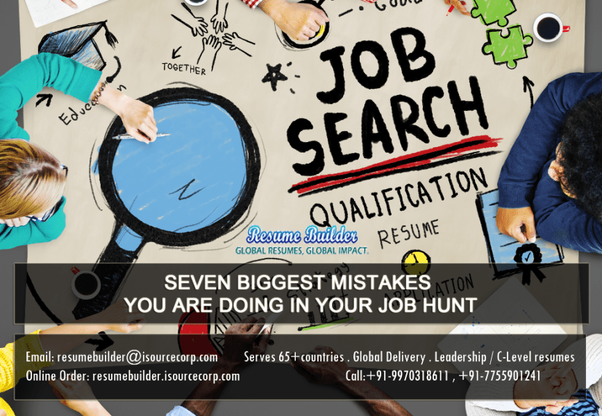 SEVEN BIGGEST MISTAKES YOU ARE DOING IN YOUR JOB HUNT   Resume     Job Search