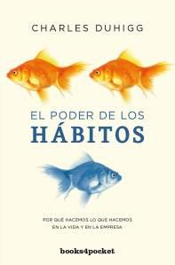 El Poder de los Hábitos - Charles Duhigg